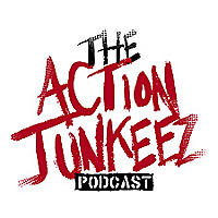 The Action Junkeez Podcast