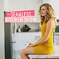 The Seamless Kitchen Show