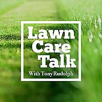 Lawn Care Talk