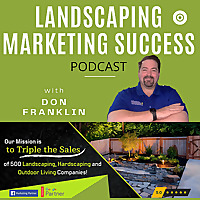 Landscaping Marketing Success Podcast