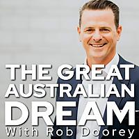 The Great Australian Dream Podcast