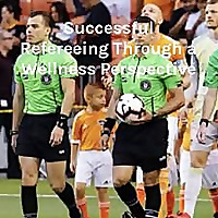 Successful Refereeing Through a Wellness Perspective - Featuring Dr. Yuya Kiuchi