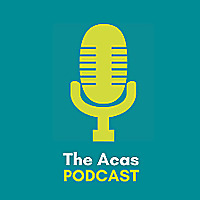 The Acas Podcast