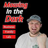 Mowing In The Dark