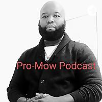 Pro-Mow Podcast