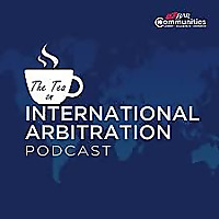 The Tea on International Arbitration