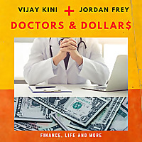 Doctors and Dollars