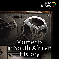 Moments in South African History