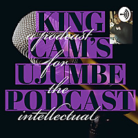 King Cam's Ujumbe Podcast