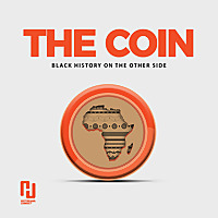 The Coin | Black History On The Other Side