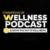 Champions of Wellness