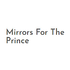 Mirrors For The Prince