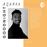 Goodnight Azania