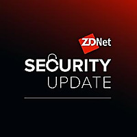 ZDNet Security Update