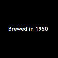 Brewed in 1950