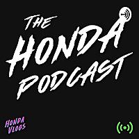The Honda Podcast