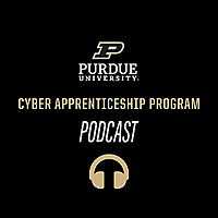 Purdue Cyber Apprenticeship Program