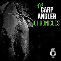 The Carp Angler Chronicles Podcast