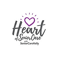The Heart of Senior Care with SeniorCareKelly
