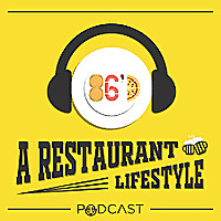 86'd A Restaurant Lifestyle Podcast