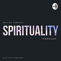 Healing Through Spirituality