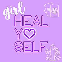 Girl, Heal Yo Self