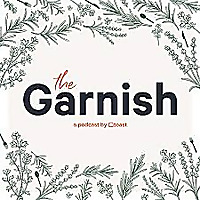 The Garnish: A Podcast for Restaurant People