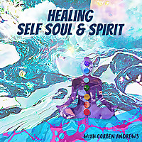 Healing Self Soul and Spirit
