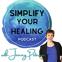 Simplify Your Healing