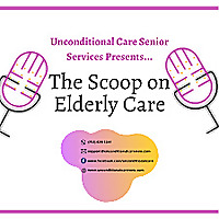 The Scoop on Elderly Care