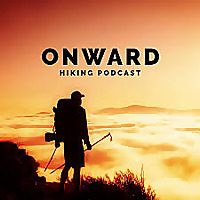 Onward Hiking Podcast