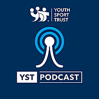 The Youth Sport Trust Podcast