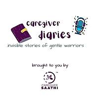 Caregiver Diaries