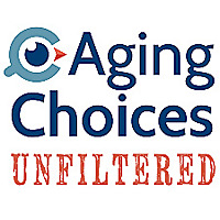 AgingChoices Unfiltered