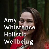 Amy Whistance Holistic Wellbeing