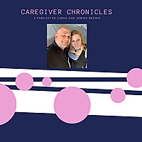 Caregiver Chronicles