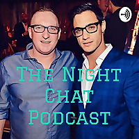 The Night Chat Podcast