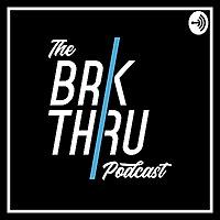 The Brkthru Podcast