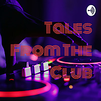 Tales From The Club