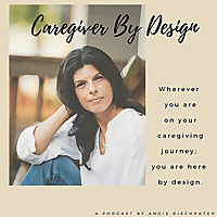 Caregiver by Design