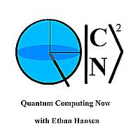 Quantum Computing Now Podcast