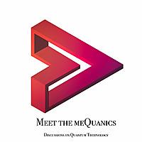 Meet the meQuanics | Quantum Computing Discussions