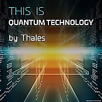 THIS IS Quantum Technology - Thales Group