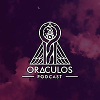 The Oraculos Podcast