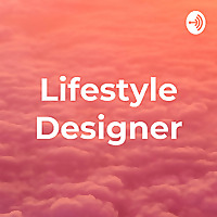 Lifestyle Designer