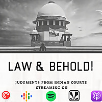 Law & Behold! Judgments from Indian Courts