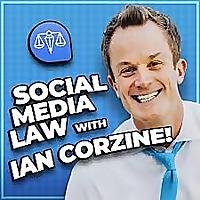 Social Media Law with Ian Corzine