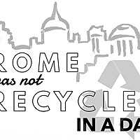 Rome Was Not Recycled in a Day