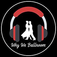 Why We Ballroom