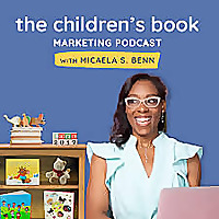 The Children's Book Marketing Podcast
